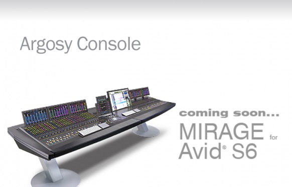Argosy Mirage for Avid S6